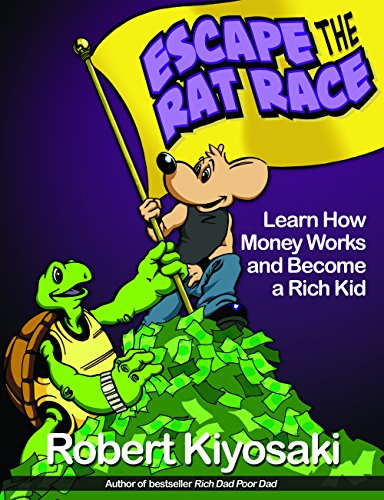 Rich Dad's Escape from the Rat Race Book